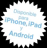 Disponible en iPhone y en iPad